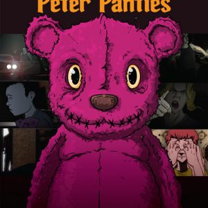 THE INCREDIBLY SHORT LIFE OF PETER PANTIES-poster